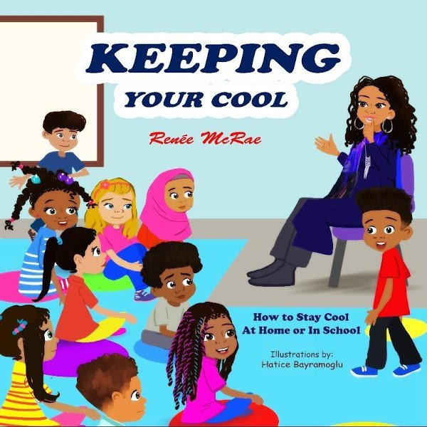 Children's Author of Keeping Your Cool Renée McRae Available to Read Book and Provide Workshops at Schools