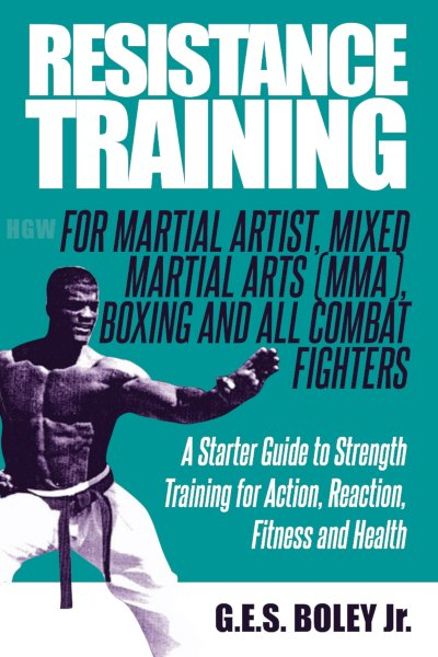 Martial Arts Expert, Entrepreneur and Author George Boley Jr Releases his New Book on Strength Training