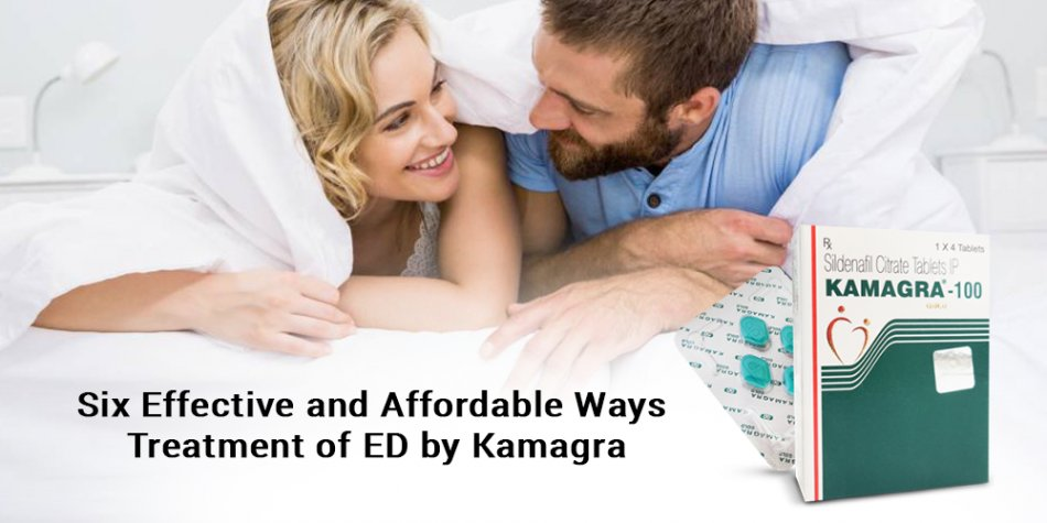 Six Effective and Affordable Ways Treatment of ED by Kamagra