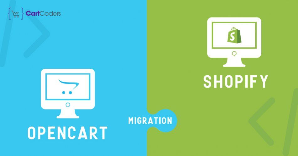 Shopify Migration Service : How to Migrate OpenCart to Shopify?