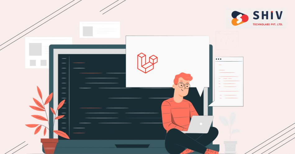 How Laravel Web Development Can Grow Your Business in 2020?