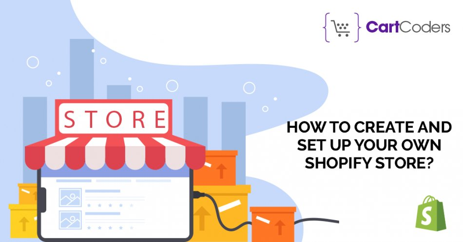 How to Create and Set up Your own Shopify Store?