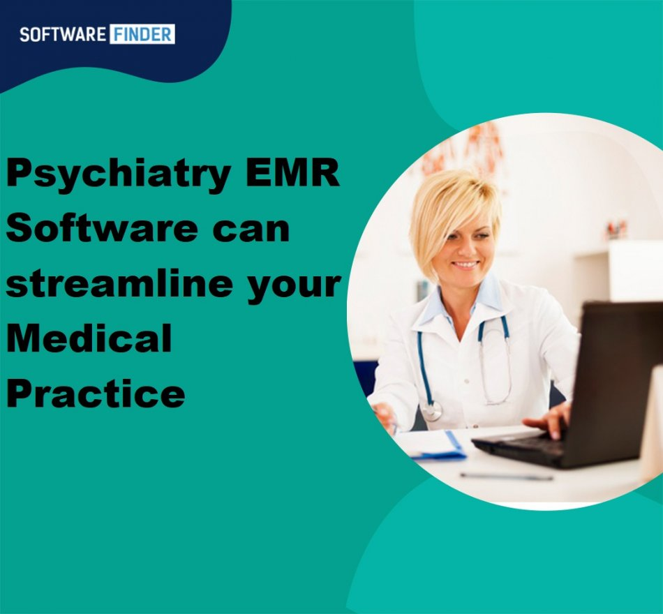 5 Ways a Psychiatry EMR Software can streamline your Medical Practice