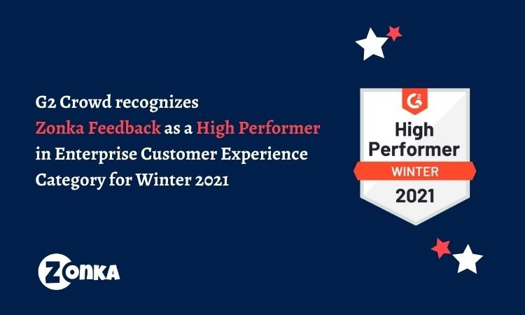 Zonka Feedback is a High Performer in the G2 Grid for Experience Management for Winter 2021