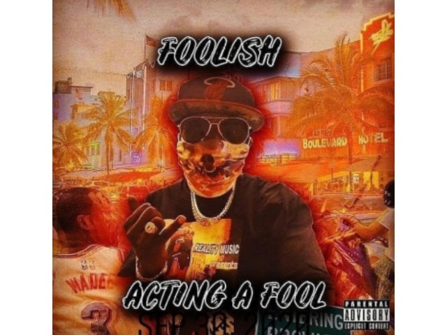 Highly Anticipated Debut Album Called Acting A Fool