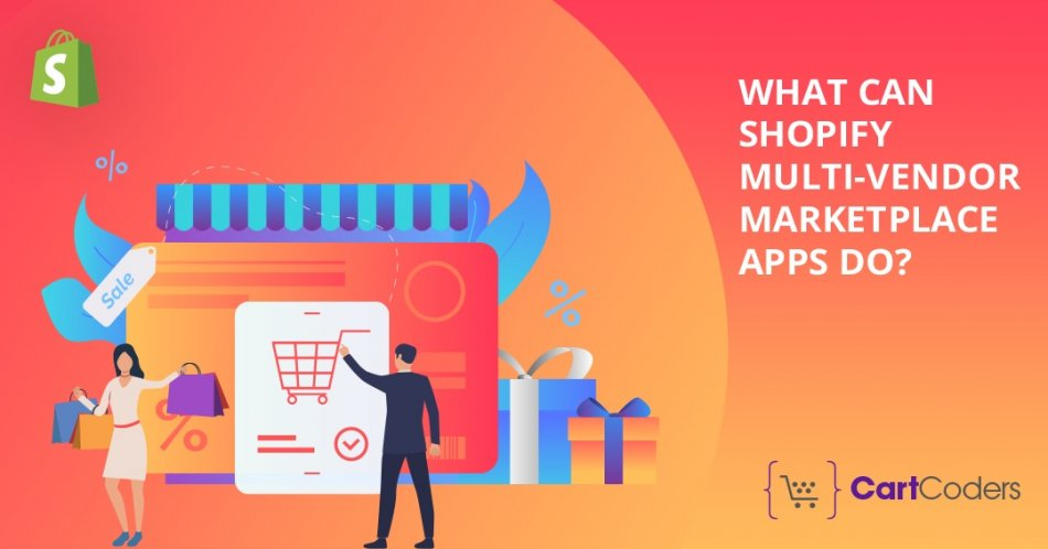 What Can Shopify Multivendor Marketplace Apps Do?