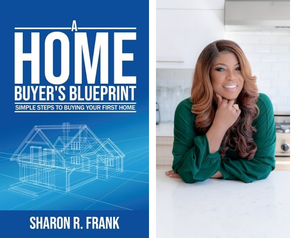 """Real Estate Expert Sharon Frank New Book Titled """"A Home Buyer's Blueprint"""" Available Online"""